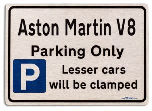 Aston Martin V8 Car Owners Gift| New Parking only Sign | Metal face Brushed Aluminium Aston Martin V8 Model